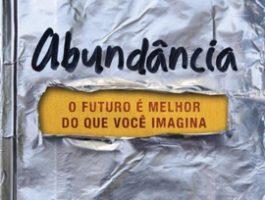 Leia CENPRE - Abundância – O futuro é melhor do que você imagina
