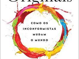 Leia CENPRE - Originais: Como os inconformistas mudam o mundo