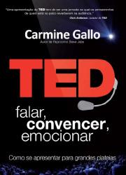TED – Falar, Convencer, Emocionar