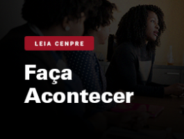 Leia CENPRE - Faça acontecer: Mulheres, trabalho e a vontade de liderar