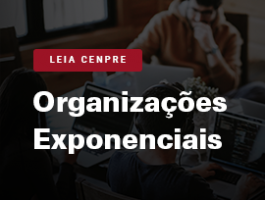 Leia CENPRE - Organizações Exponenciais – (Salim Ismail, Michael S. Malone, Yuri Van Geest)